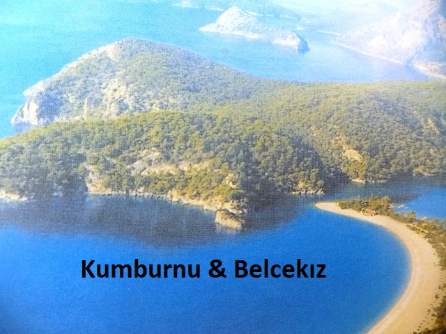 Kumburnu beach & Belcekiz beach. It is the district where the Ölüdeniz Blue Lagoon is located. Kumburnu and Ölüdeniz located at the Northern area of Belceğiz.