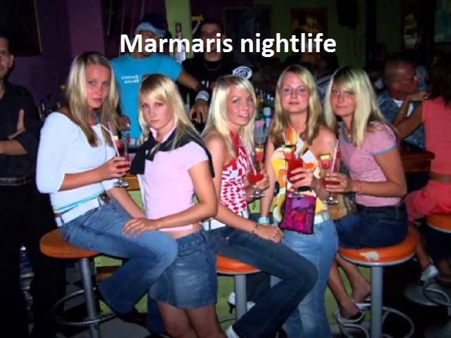 in the street of bars in Marmaris, which is the heart of local nightlife. The entertainment reaches its peak after midnight and last until sunrise with live